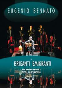 Briganti emigranti / Eugenio Bennato ; con la partecipazione straordinaria di Pietra Montecorvino