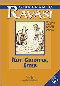 Rut, Giuditta, Ester