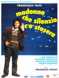 Madonna che silenzio c'è stasera [Videoregistrazione]