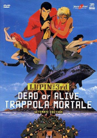 Lupin III. Dead or Alive
