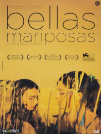 Bellas mariposas [Videoregistrazione] / regia [di] Salvatore Mereu ; sceneggiatura [di] Salvatore Mereu ; in collaborazione con Maurizio Braucci