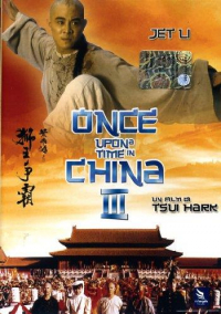 Once upon a time in China 3.