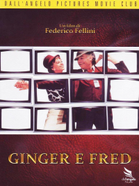 Ginger e Fred / un film di Federico Fellini ; story by Federico Fellini and Tonino Guerra ; screenplay by Federico Fellini, Tonino Guerra and Tullio Pinelli