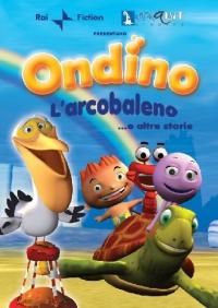 Ondino [DVD]. L'arcobaleno e altre storie