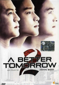 A better tomorrow 2 [VIDEOREGISTRAZIONE]