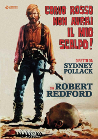 Corvo rosso non avrai il mio scalpo! [DVD] / diretto da Sydney Pollack ; con Robert Redford