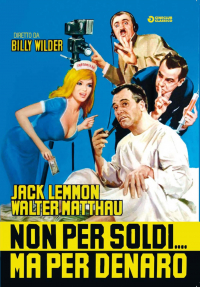 Non per soldi... ma per denaro / produced and directed by Billy Wilder ; music by Andre Previn