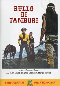 Rullo di tamburi [DVD] / un film di Delmer Daves