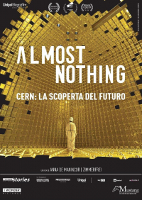 Almost nothing [VIDEOREGISTRAZIONE] CERN: la scoperta del futuro