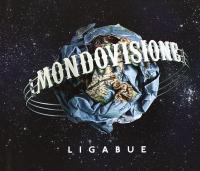 Mondovisione / Ligabue