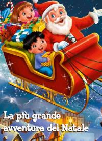 La più grande avventura del Natale