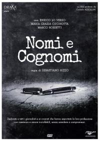 Nomi e cognomi / regia di Sebastiano Rizzo ; musiche Valentino Corvino ; scritto da Camilla Cuparo