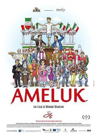 Ameluk / un film di Mimmo Mancini ; soggetto e sceneggiatura Carlo Dellonte e Mimmo Mancini ;  musiche originali Livio Minafra