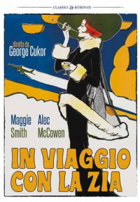 In viaggio con la zia [DVD] / diretto da George Cukor ; [con] Maggie Smith, Alec McCowen