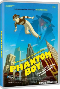 Phantom boy [VIDEOREGISTRAZIONE]