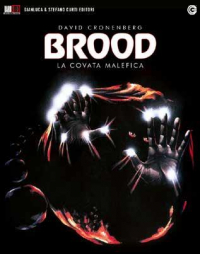 The Brood [VIDEOREGISTRAZIONE]