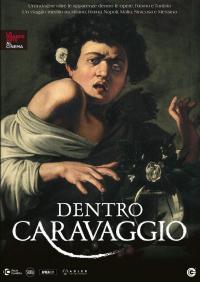 Dentro Caravaggio [VIDEOREGISTRAZIONE]
