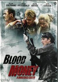 Blood money [VIDEOREGISTRAZIONE]