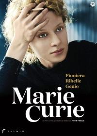 Marie Curie [VIDEOREGISTRAZIONE]