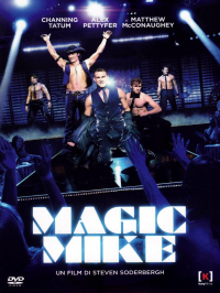 Magic Mike [Videoregistrazione]