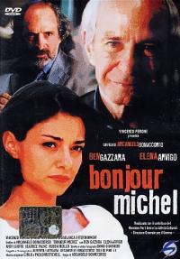 Bonjour Michel [VIDEOREGISTRAZIONE]