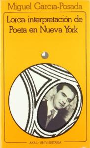 Lorca: interpretación de Poeta en Nueva York
