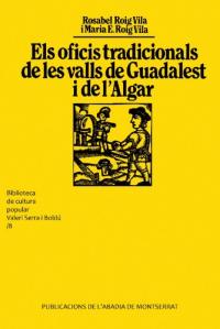Els oficis tradicionals de les valls de Guadalest i de l'Algar