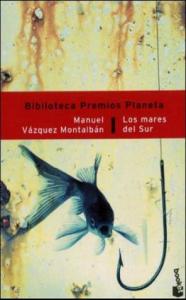 Los mares del Sur / Manuel Vázquez Montálban
