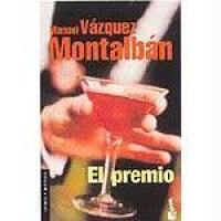 El premio / Manuel Vázquez Montalbán