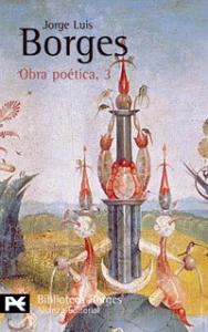 Obra poetica / Jorge Luis Borges. 3: 1975-1985