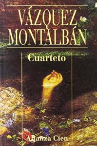 Cuarteto / Manuel Vázquez Montalbán