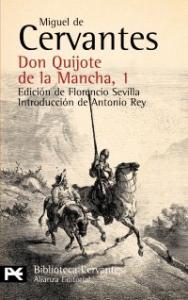 Don Quijote de la Mancha / Miguel de Cervantes ; edición de Florencio Sevilla ; introducción de Antonio Rey. 1