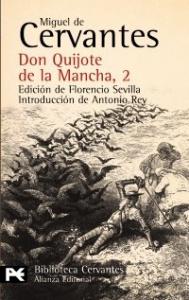 Don Quijote de la Mancha / Miguel de Cervantes ; edición de Florencio Sevilla ; introducción de Antonio Rey. 2