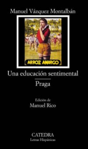Una educacion sentimental ; Praga / Manuel vazquez Montalban ; edicion de Manuel Rico