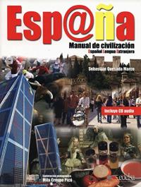 Esp@na : manual de civilizacion  / Sebastian Quesada Marco