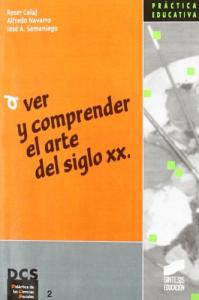 Ver y comprender el arte del siglo 20.
