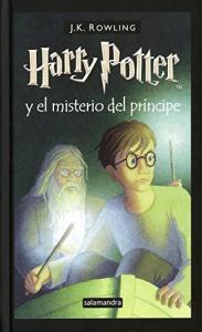 Harry Potter y el misterio del príncipe / J. K. Rowling