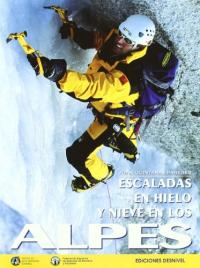 Escaladas de hielo y nieve en los Alpes