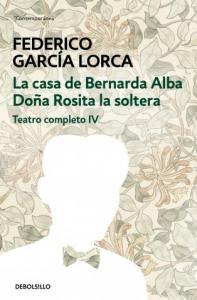 Teatro completo / Fedrico Garcia Lorca ; edicion y prologo de Miguel Garcia-Posada. 4