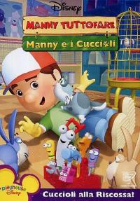 Manny tuttofare [DVD]. Manny e i cuccioli