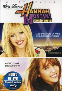 Hannah Montana [DVD] : the movie / diretto da Peter Chelsom ; musiche di John Debney ; basato sui personaggi creati da Michael Poryes, Rich Correll & Barry O'Brien ; scritto da Dan Berendsen