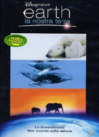 Earth [DVD] : la nostra Terra / diretto da Alastair Fothergill e Mark Linfield ; musiche composte e condotte da George Fenton ; scritto da Leslie Megahey, Alastair Fothergill, Mark Linfield