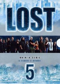 Lost. Quinta serie : il viaggio di ritorno / [serie creata da J. J. Abrams, Jeffrey Lieber, Damon Lindelof]. Disco 1: Episodi 1-3