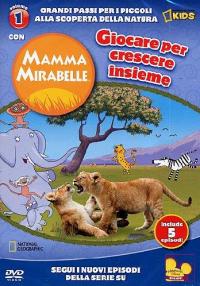 Mamma Mirabelle [Videoregistrazione]. 1: Il sogno del ghepardo Disney