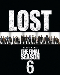 Lost. Stagione 6. The Final Season [videoregistrazione]