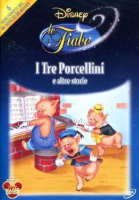 I tre porcellini e altre storie