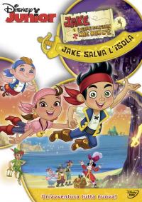 Jake e i pirati dell'Isola che non c'è [Videoregistrazione]