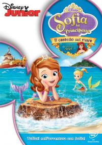 Sofia, la principessa. Il castello sul mare