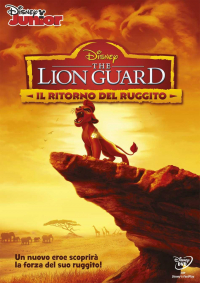 The Lion Guard. Il ritorno del ruggito