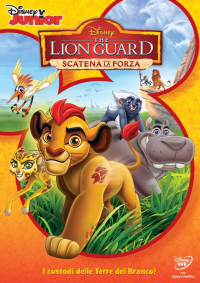 The lion guard. Scatena la forza